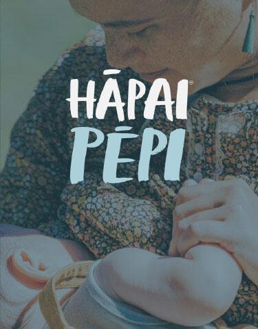 Hāpai Pēpi - Parenting Courses for Moms of infants 0-12 months